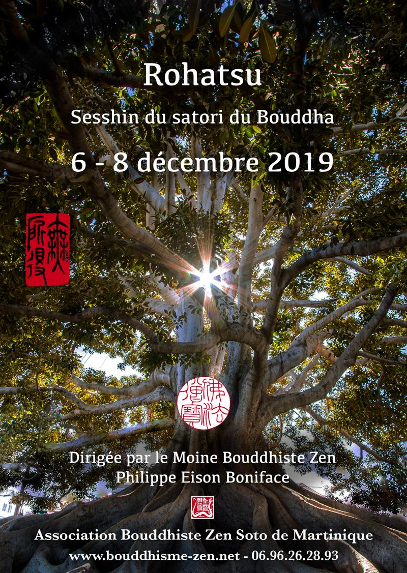 Rohatsu - Sesshin de l'éveil du Bouddha - du 6 au 8 décembre 2019 - dirigée par Philippe Eison Boniface